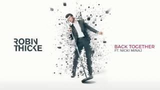 Robin Thicke ft Nick minaj ( Back together )