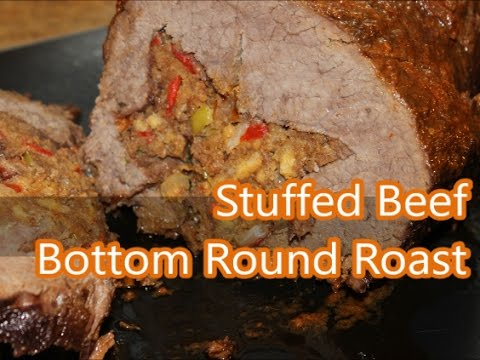 Beef - How to Make Stuffed Beef Round Roast Recipe [Episode 003 and 169]