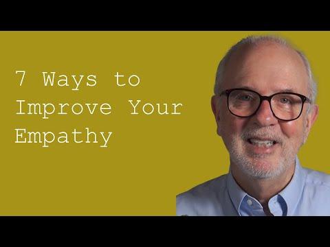 Seven Ways to Improve Your Empathy