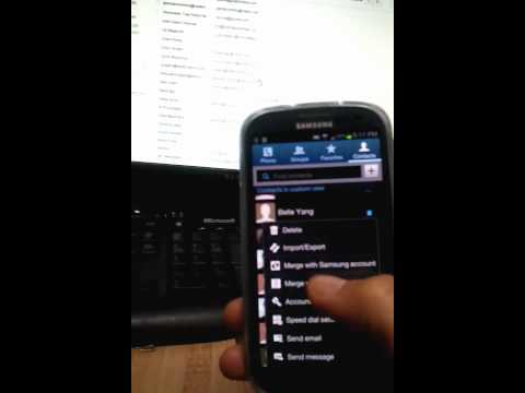30 Seconds: Back UP Contacts- Galaxy S3 & S4 to Gmail : S5 is Similar Way