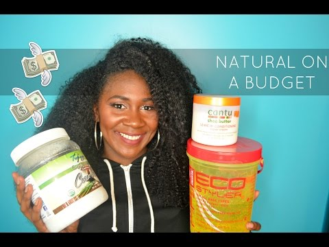 Natural On A Budget - Products I Use On My Hair