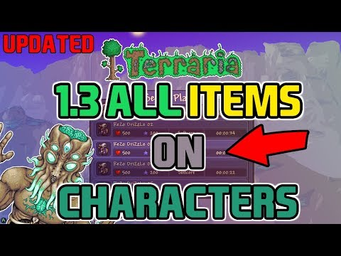 Terraria 1.3 All Items On Characters (WITH 19,999 STACKS) Better Than The 1.3 ALL ITEMS WORLD!