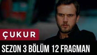 Çukur 3.Sezon 12.Bölüm Fragman