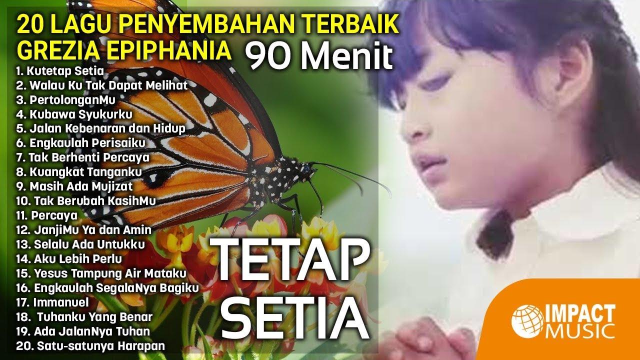 Mp3 rohani Mp3 Lagu Penyembahan Terbaik Grezia Epiphania