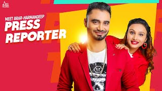 Press Reporter | (Full Song )| Meet Brar FT. Harmandeep |  New Punjabi Songs 2018  | Jass Records