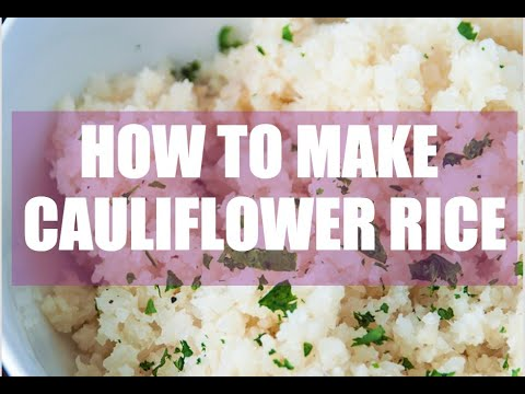 How To Make Cauliflower Rice : Paleo, Whole30 and Clean Eating Recipe!