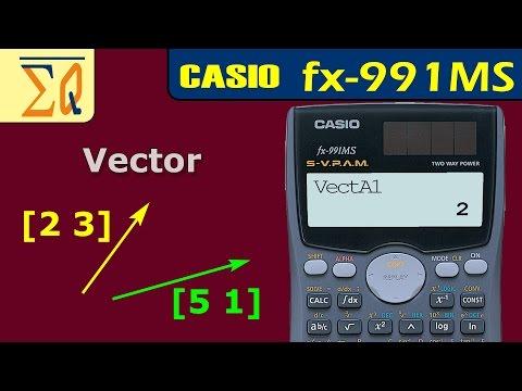 Vector calculation with Casio FX-991MS calculator