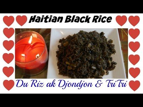 BEST HAITIAN BLACK RICE - EASY TO FOLLOW TUTORIAL 2017
