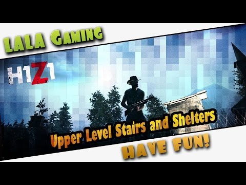 H1Z1 Crafting Guide ➤ Upper Level Stairs ➤ Shelters and Large Shelters ➤ Patch 20/02/2015
