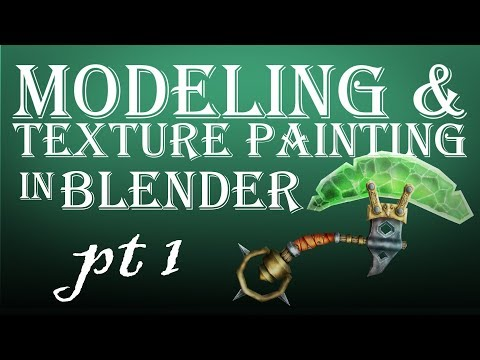 Modeling and Texture Painting in Blender Part 1