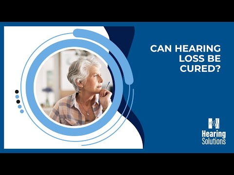 Can hearing loss be cured?