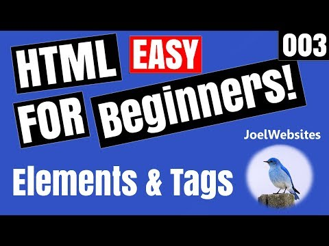 003 - HTML Tutorial for Beginners - HTML Elements & Tags with an Example