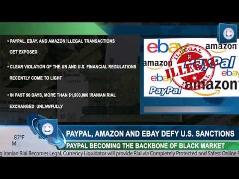 Currency exchange scandal by PayPal, Amazon and eBay With Millions in Iranian Rial Sales
