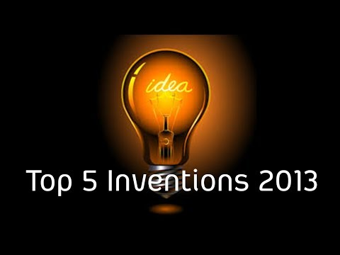 Top 5 inventions of 2013