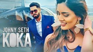 Koka Johny Seth Full Song New Songs 2018 Punjabi T Series Youtube Mp3