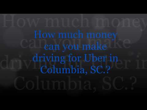 How Much Can You Make from Uber in Columbia, SC.?