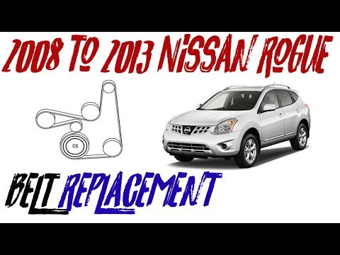 2008 to 2013 rogue serpentine belt replacement - How to change Nissan Rogue belt
