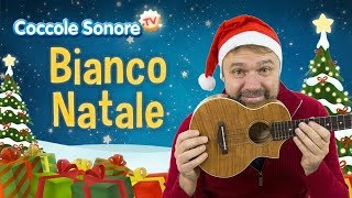 Bianco Natale - Canzoni per bambini di Coccole Sonore feat. Stefano Fucili