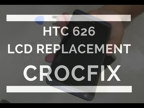 HTC 626 LCD Screen Replacement Tutorial