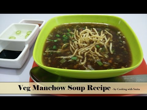 Veg Manchow Soup Recipe in Hindi by Cooking with Smita | Indo - Chinese Recipe