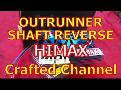 Outrunner Motor Shaft Reverse - HIMAX Brushless - Crafted Channel