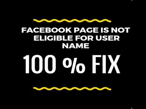 Facebook Page isn't eligible to have user name- 100% Fix