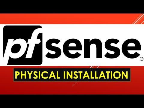 Installing Pfsense in a Physical Machine