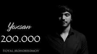 Royal Meherremov - Yoxsan (Official Video)
