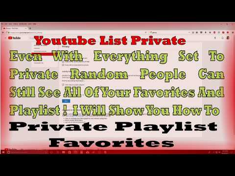 How To Make My Liked And Favorites Playlist Private On Youtube
