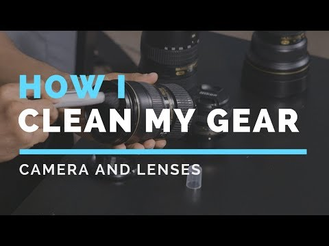 How I Clean My Camera And Lenses