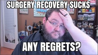 Any Regrets from Surgery? Recovery Time