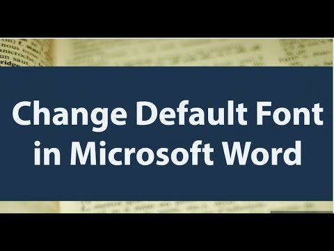 How To Change Default Font in Microsoft Word