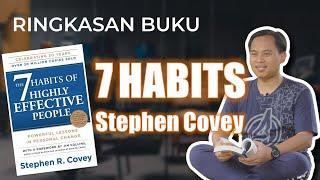Ringkasan Buku 7 Habits of Highly Effective People (7 Kebiasaan Manusia Efektif)