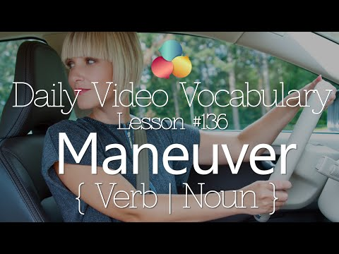 English Lesson # 136 – Maneuver (verb)  - Learn English Conversation, Vocabulary & Phrases