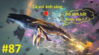 ARK: Genesis #87 - Thợ Săn Cá Voi Ánh Sáng, Tà Lùn Game Offline ^^