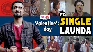 Valentine's Day FT. Single Launda | Ft. Abhinav Anand (Bade) | RVCJ