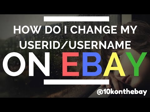 How to change your eBay UserID, Personal Information, Address or Email (aka Reseller Charlatan)