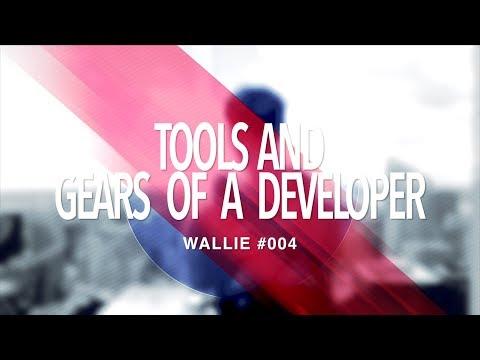 TOOLS AND GEARS OF A DEVELOPER | TECH DESK SETUP #1 | WALLIE #004