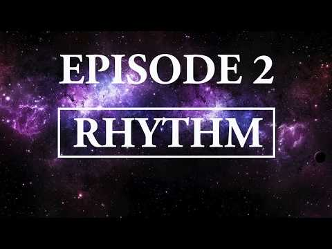 Hitchhiker's Guide To Music - Episode2; Rhythm