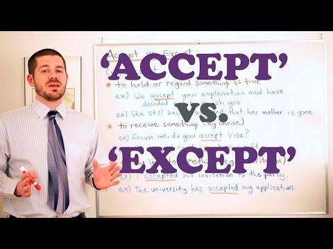 Vocabulary Comparisons - 'Accept vs. Except'