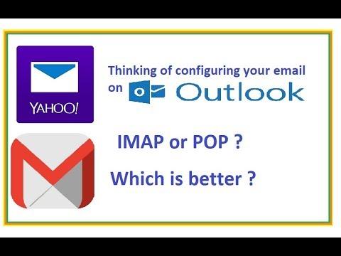 Configuring email IMAP vs POP