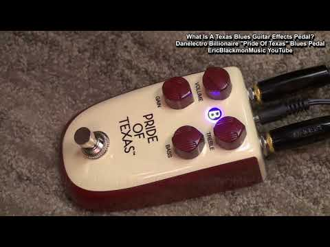What Is A Blues Overdrive Guitar Effects Pedal? - Danelectro Billionaire Pride Of Texas SRV Tone