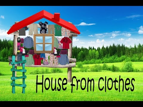 House from clothes - How to build  - DIY