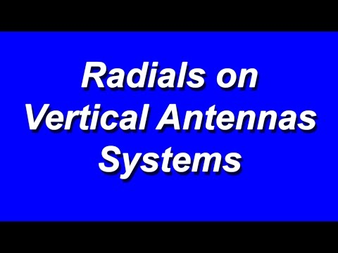 Radials on Vertical Antenna Systems
