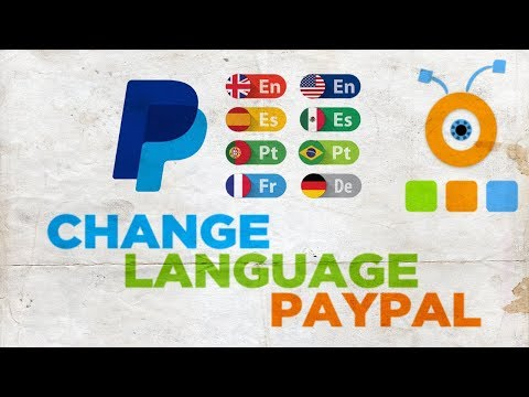 How to Change Language in PayPal 2018