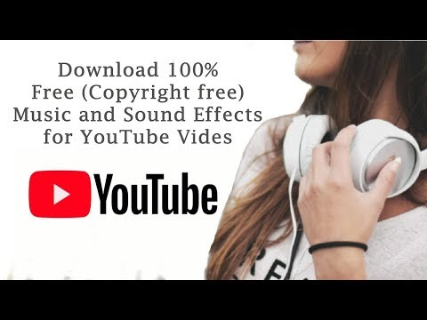 How to Download 100% Free Music/Sound effects for YouTube Videos (Copyright free)