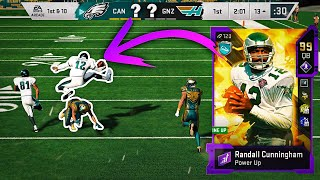 You Can do some Crazy things with the NEW Best QB in the Game... 99 RANDALL CUNNINGHAM GOES OFF!!