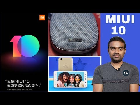 Xiaomi MIUI 10, Zebronics Bluetooth Speaker Unboxing, HTC U12 +, MobiStat India, Tech Prime #146
