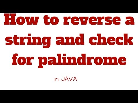 How to reverse a string and check palindrome in java