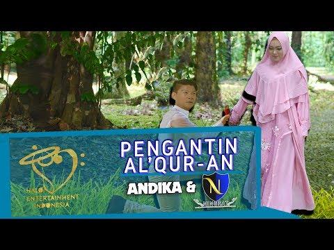 Andika Kangen & D'ningrat Pengantin Al-Qur'an
